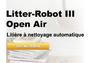 Dites bonjour à la toute nouvelle litière Robot auto-nettoyante - Litter-Robot III Open Air